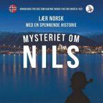 Mysteriet om Nils - Norwegischkurs für Fortgeschrittene