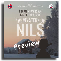 The Mystery of Nils: Learn Norwegian - Enjoy the Story.